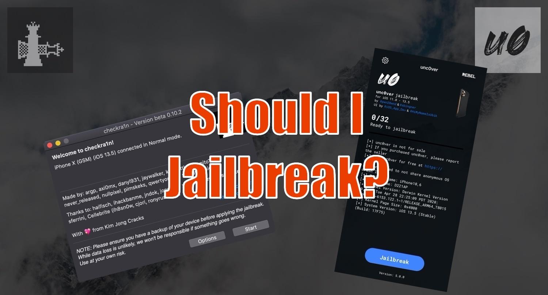 10 Reasons To Jailbreak In 2020