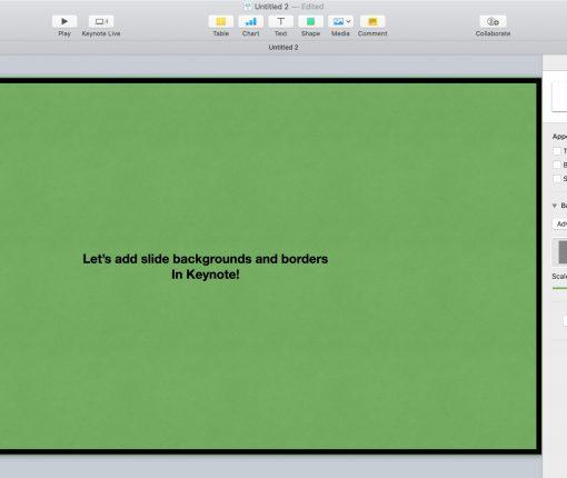 Keynote Slide Background and Border Mac