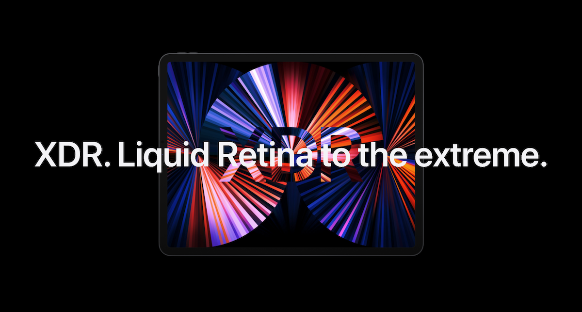 """Apple marketing image showing iPad Pro with the tagline """"XDR. Liquid Retina to the extreme."""""""