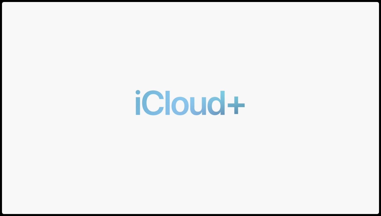WWDC21 slide showing an iCloud+ logo set against a light gray background