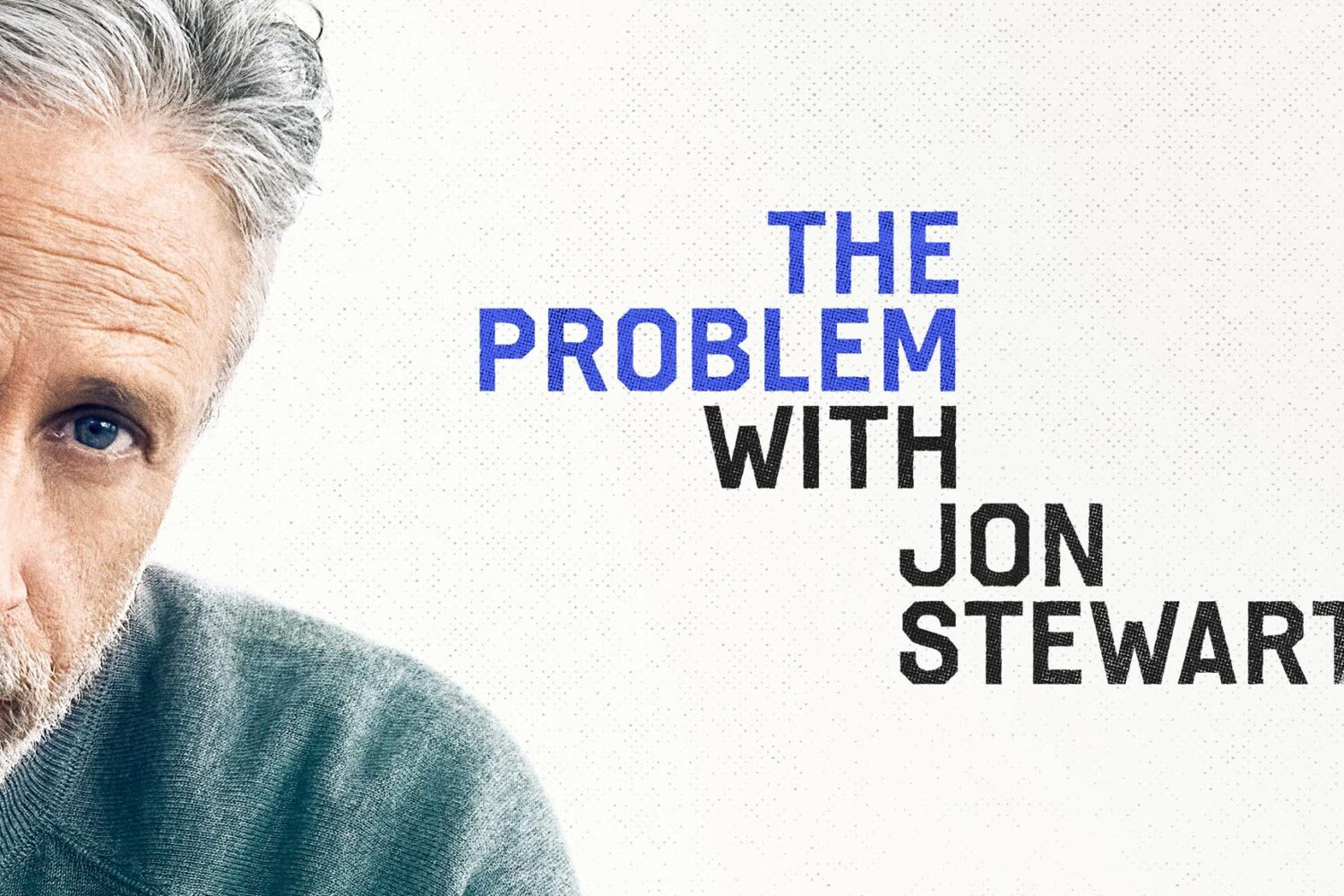 """Poster artwork for the Apple TV+ talk show """"The Problem with Jon Stewart"""""""