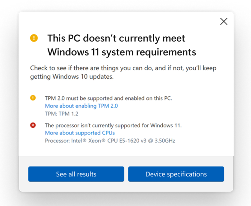 A screenshot showing a message in Microsoft's PC Heath Check app saying the computer doesn't meet the system requirements to run Windows 11