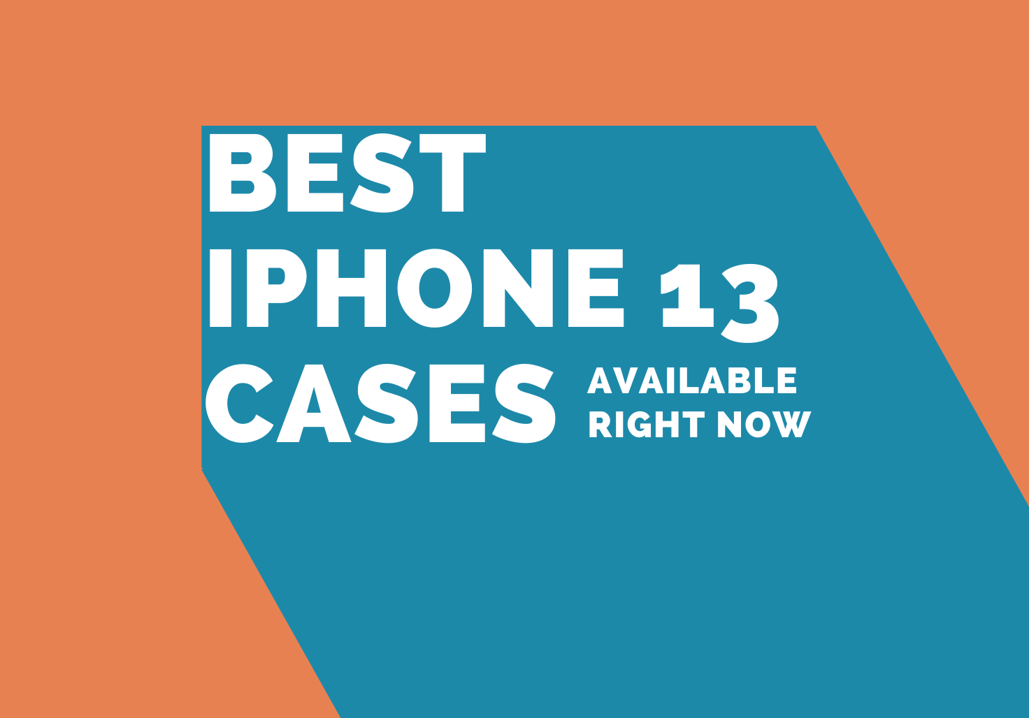 best iPhone 13 cases available now